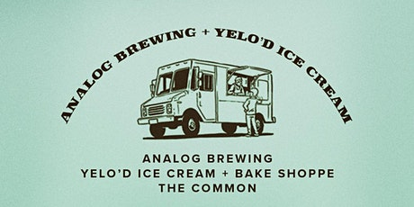 Analog Brewing x Yel'd Ice cream - Collab Cask Launch @ the Common (109st) tickets