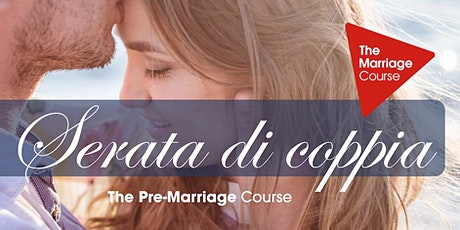 Serata di prova  The Pre-Marriage Course (online) // 19 ago 2020 biglietti