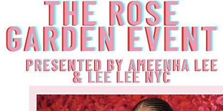 The Rose Garden Event tickets