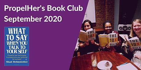 PropelHer's Book Club - What to Say When You Talk to Your Self (Online) tickets