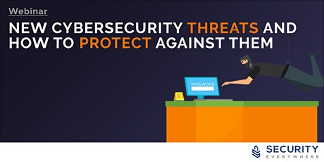 New Cybersecurity Threats and How to Protect Against Them tickets