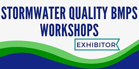 2020 Storm Water Quality BMPs Workshops - EXHIBITORS tickets