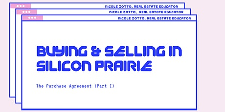 Buying and Selling in Silicon Prairie: The Purchase Agreement (Part I) tickets