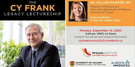 2020 Cy Frank Legacy Lectureship with Professor Gillian Hawker tickets