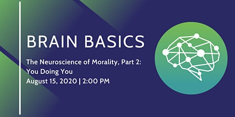 The Neuroscience of Morality Part 2: You Doing You tickets