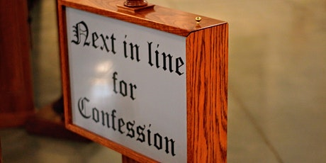 St. Louise de Marillac Wednesday Confessions from 3 PM to 5 PM August 12th tickets