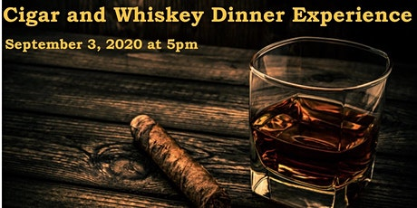 Cigar and Whiskey Dinner Experience tickets