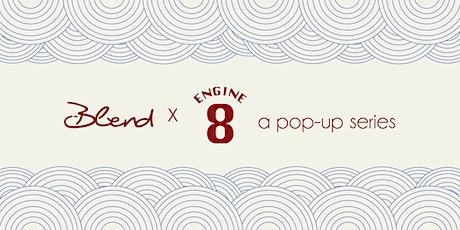Blend X Engine 8 Urban Winery: A Pop Up Series tickets