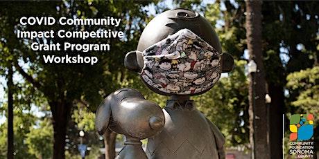 COVID Community Impact Competitive Grant Program Workshop #2 tickets