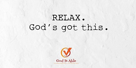 Sunday Service themed Relax, God is able tickets