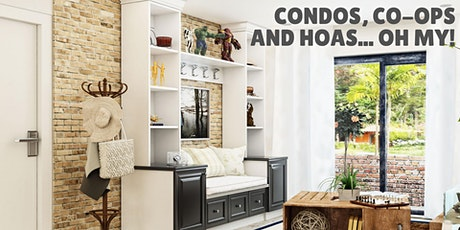 Condos, Co-ops and HOAs... Oh MY! tickets