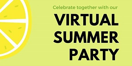 Virtual Summer Party 2020 tickets