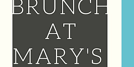 Brunch At Mary's tickets