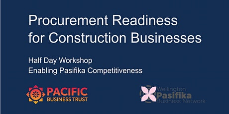 WELLINGTON | Procurement Readiness for Construction Businesses tickets