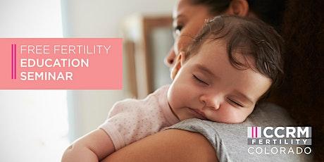 Free Fertility Education Webinar - Denver, CO tickets