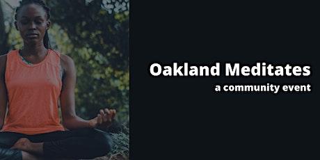 Oakland Meditates tickets