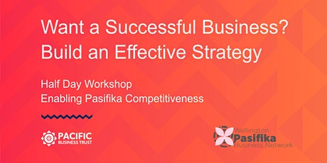 WELLINGTON | Want a Successful Business? Build an Effective Strategy tickets