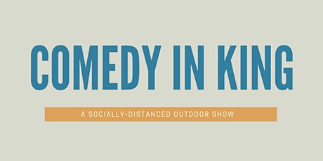 Comedy in King tickets