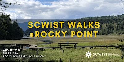 SCWIST SUMMER WALKS: ROCKY POINT PARK, PORT MOODY