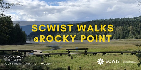 SCWIST SUMMER WALKS: ROCKY POINT PARK, PORT MOODY tickets