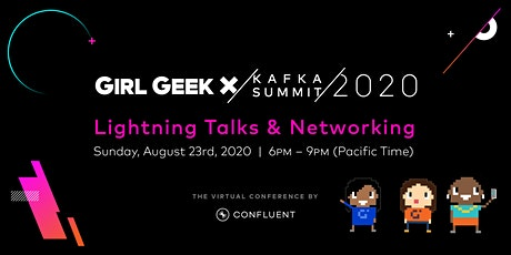 VIRTUAL Confluent Girl Geek Dinner - Lightning Talks & Networking! biglietti
