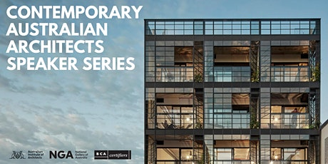 Contemporary Australian Architects Speaker Series 2020 tickets