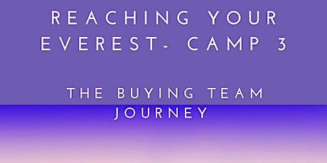 The Sales Team Journey - Reaching your Everest (Camp III) tickets