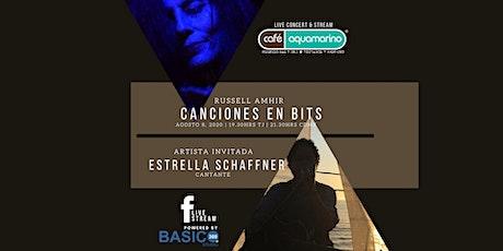 Canciones en BiTs  Artista invitada Estrella Schaffner boletos