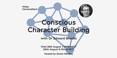 Conscious Character Building with Dr Edward Brooks tickets