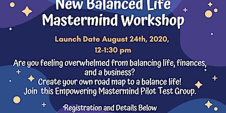 NEW BALANCED LIFE Mastermind Workshop tickets
