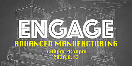 ENGAGE-Advanced Manufacturing tickets