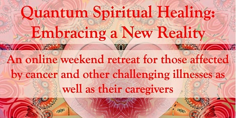 Quantum Healing: Embracing A New Reality tickets