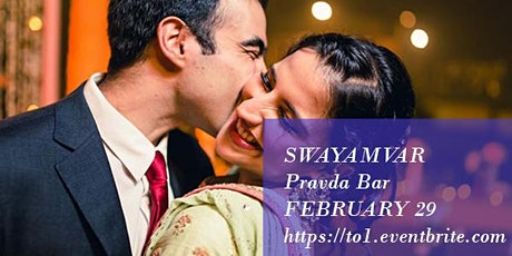 Swayamvar in Downtown Toronto (Strictly ages 20, 30s and 40s only) tickets