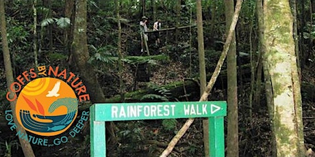 Coffs By Nature - Rainforest Ramble tickets
