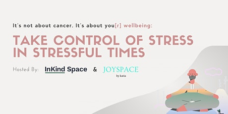 Virtual Class: Take Control of Stress in Stressful Times tickets