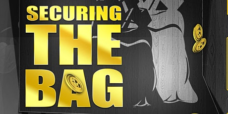 Securing the Bag: Black Money Talk Meet Up tickets