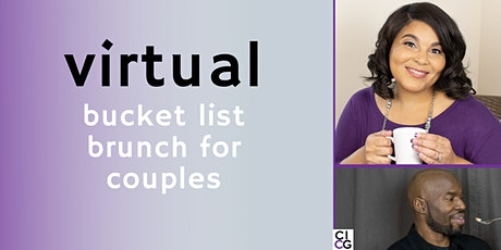 Virtual Bucket List Brunch for Couples (Monthly) tickets