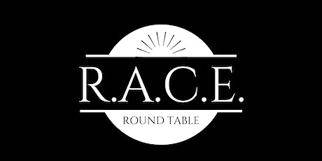 R.A.C.E. Round Table tickets