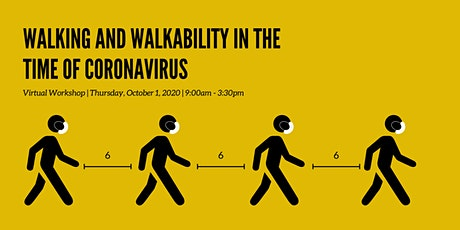 Walking and Walkability in the time of Coronavirus tickets