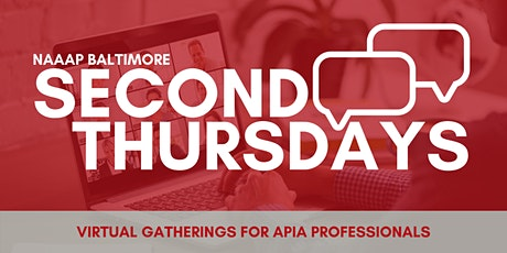 NAAAP Baltimore Second Thursdays (Virtual Gathering) tickets