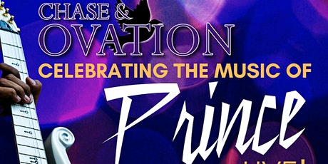 Chase and Ovation- a musical salute to the musical world of Prince. tickets