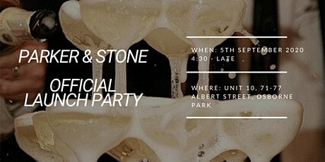Parker and Stone 2.0 | Official Launch Party tickets