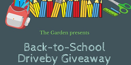 The Garden's BackPack Driveby Giveaway tickets
