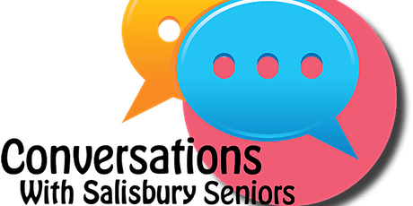 COTA SA  Conversation with Salisbury Seniors - Food Glorious Food! tickets