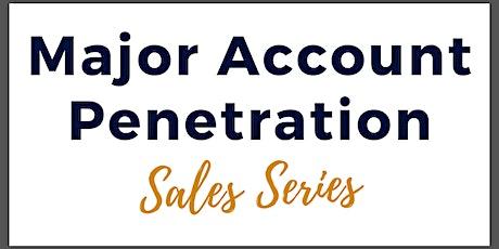 Major Account Penetration tickets