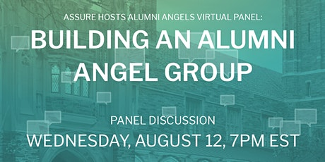 Assure Hosts Alumni Angels Virtual Panel: Building an Alumni Angel Group tickets