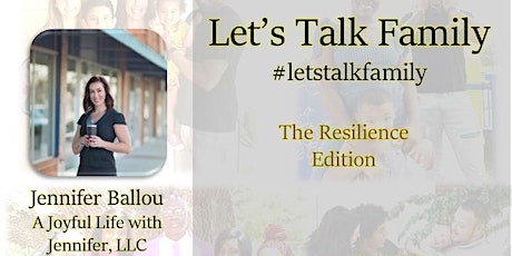 Let's Talk Family The Resilience Edition tickets