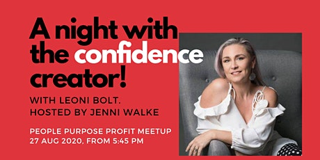 A night with the confidence creator with Leoni Bolt! tickets