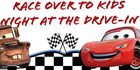 Race Over to Kids Night at the Drive-In tickets