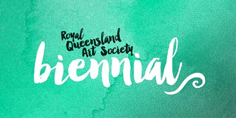 Opening celebrations - RQAS Biennial including the Qld Figurative and YAA tickets